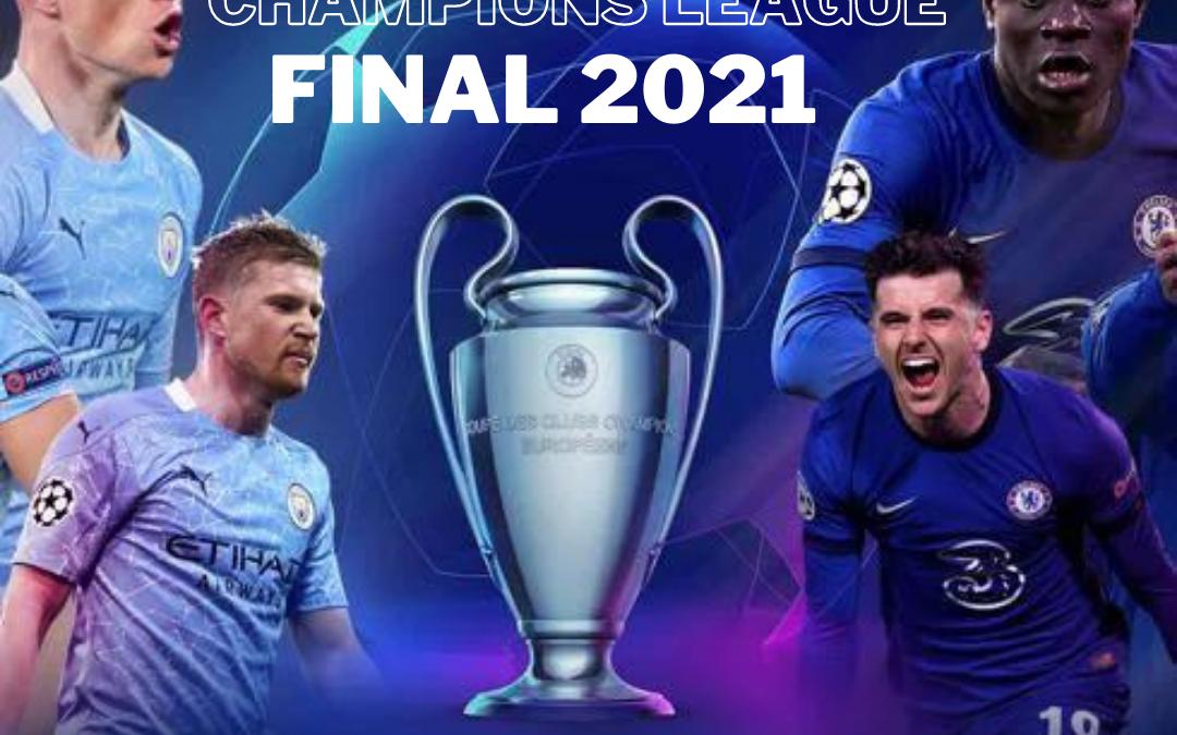 Champions League Final 2021